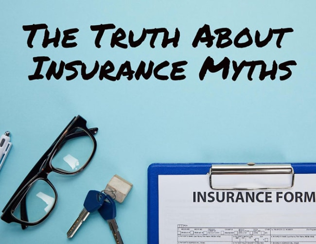 Truth about insurance myths